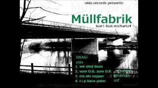 Muellfabrik - Nie ein Rapper