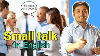 """Cómo hacer conversación en Inglés! """"SMALL TALK"""" in English!!"""