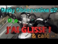 DAILY OBSERVATION n°2 - HONDA CB125F - GLISSADE #VelocityRide