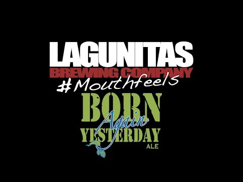 #MouthFeels: Born AGAIN Yesterday