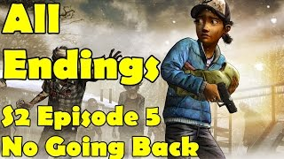 All Endings The Walking Dead Season 2 All Endings Episode 5 No Going Back
