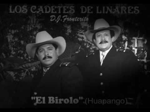 Los Cadetes de Linares - El Birolo (Huapango)