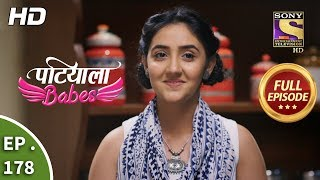 Patiala Babes Ep 178 Full Episode 1st August 2019