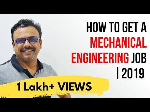 How to Get a Mechanical Engineering Job | 2019