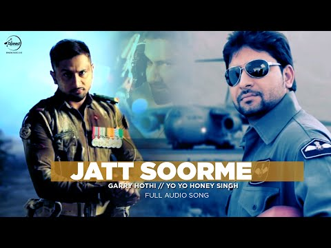 Jatt Soorme (Full Audio) | Gary Hothi & Yo Yo Honey Singh | Latest Punjabi Song 2016 | Speed Records