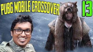 PUBG Mobile Crossover | Part 13