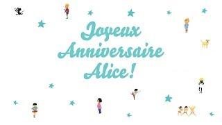 ? Joyeux Anniversaire Alice! ?