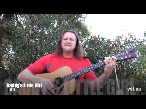 Daddy's Little Girl (Part 1) Acoustic by Wit
