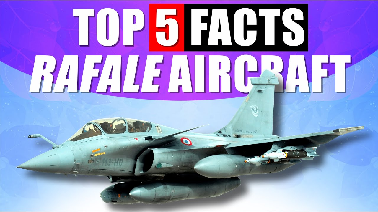 Top 5 Facts About Rafale AirCraft | Dassault Rafale Aircraft