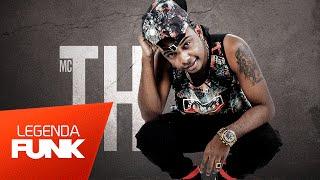 MC TH - Hoje é Festa da Árvore tá (DJ Alex da Baixada DJ Terrorista e DJ Rei Delas) (Official Music)