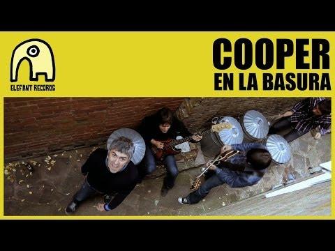 COOPER - En La Basura [Internet Tour] [Official]