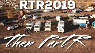 RTR then ParTR - Vanlife Stepvan in the Main Camp