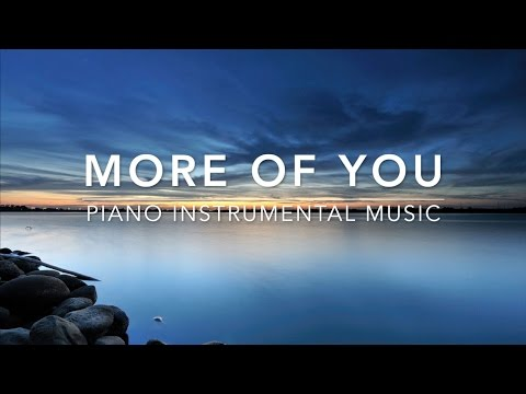 More of You - 1 Hour Deep Prayer Music I Healing Music l Meditation Music l Stress Relief Music I