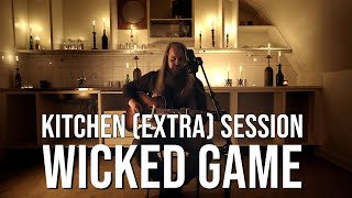 Chris Kläfford - Wicked Game, Kitchen Session Episode 16