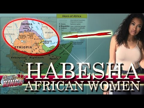 The Beautiful Habesha Women from Africa: Passport Kings Travel Video