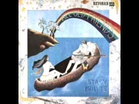 All Old Friends 1975 Stacy Phillips Youtube