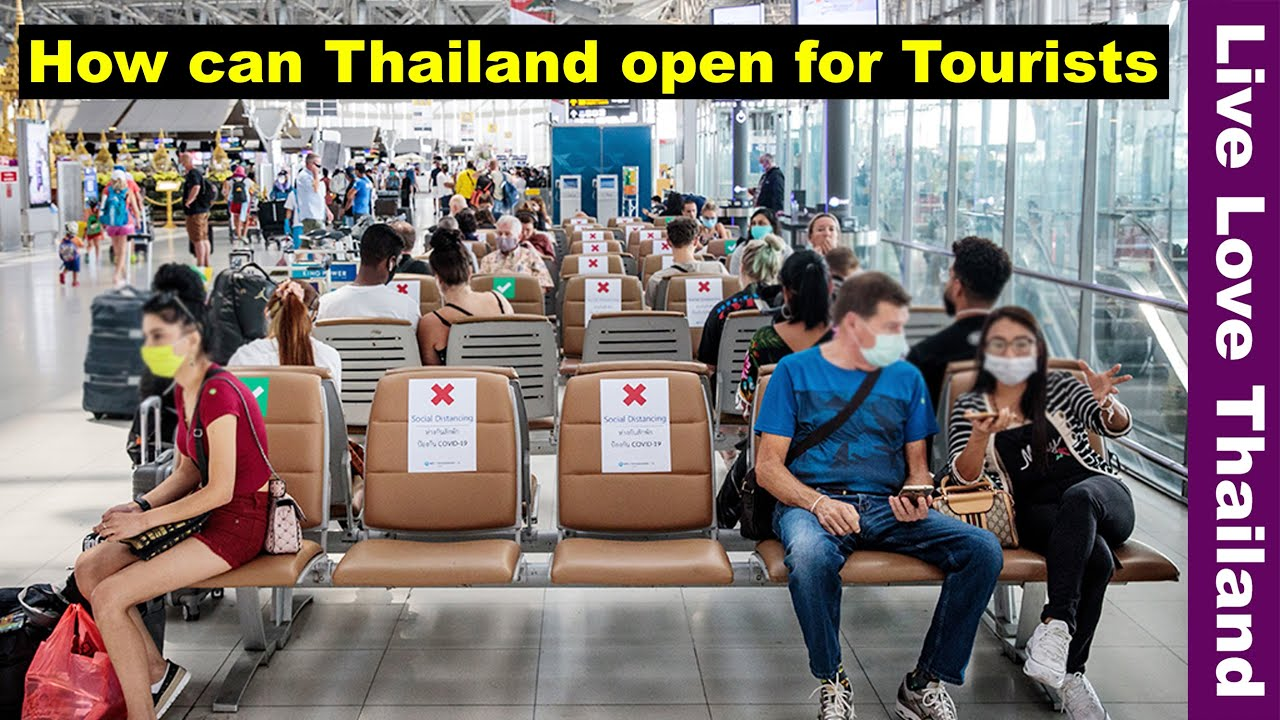 How can Thailand open for Tourists | The new rules of Traveling #livelovethailand