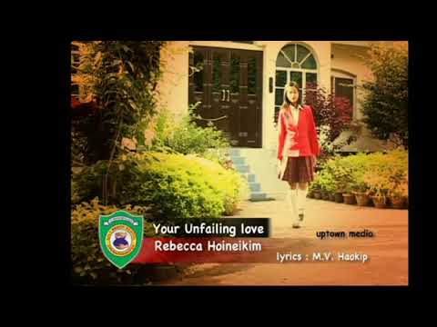 Unfailing Love Track Rebeca Haokip