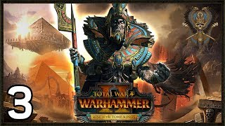 We Do Not Serve - Tomb Kings Campaign #3 - Total War Warhammer 2 Gameplay