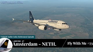 [XP11] ✈ LH1002 | Landing at Amsterdam (EHAM | AMS) | A319 | VATSIM | Fly with me #73
