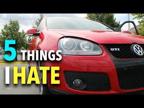 5 Things I HATE About my GTI (MK5 2006-2008 Volkswagen GTI)