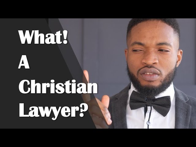 What is a Christian Lawyer?