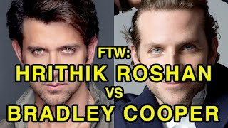 For The Win: Hrithik Roshan vs Bradley Cooper