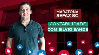 [MARATONA SEFAZ SC] Contabilidade com Silvio Sande