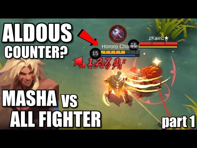MASHA IS ALDOUS COUNTER?  VS ALL FIGHTER IS HERE! PART 1