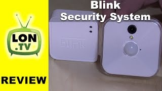 Blink Security Camera System Review - Inexpensive no fee multi camera surveillance