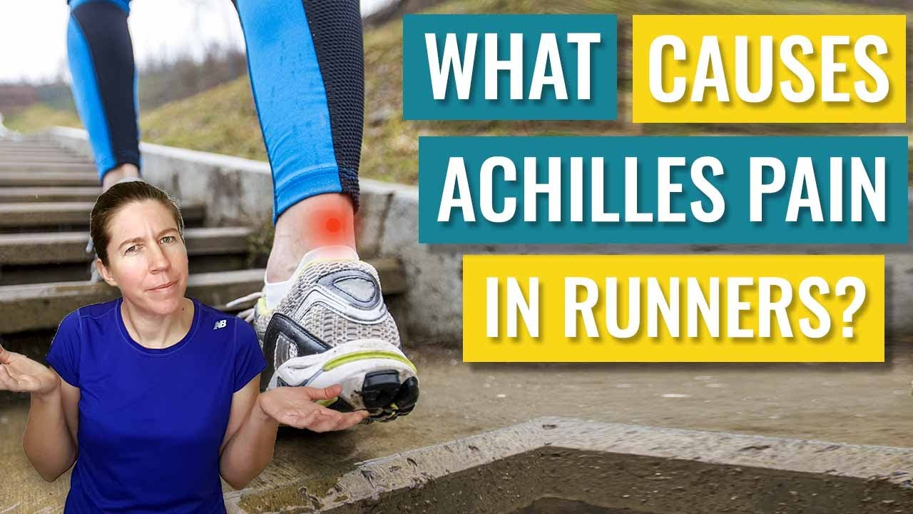 What causes Achilles pain in runners - YouTube