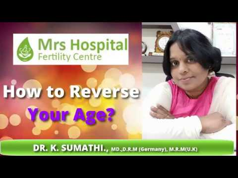 How to reverse your age? - Dr.Sumathi Raja