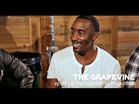 THE GRAPEVINE | Love, Sex & Relationships [ALL MEN] | Ep. 40