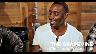 THE GRAPEVINE   Love, Sex & Relationships [ALL MEN]   Ep. 40