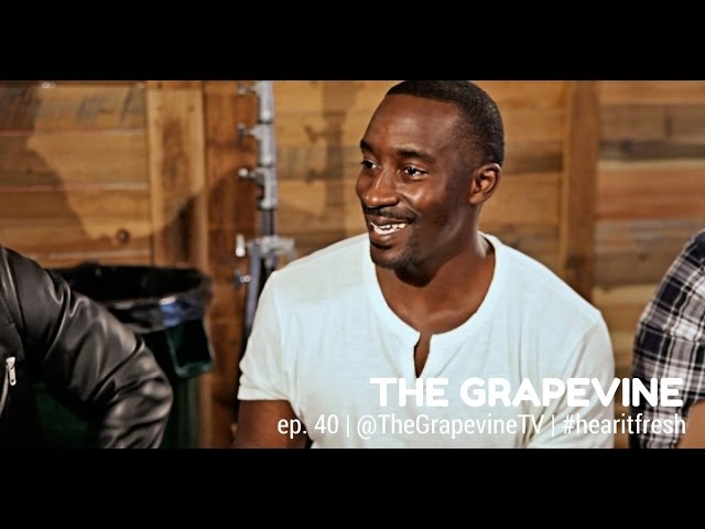 THE GRAPEVINE | Love, Sex & Relationships| Ep. 40