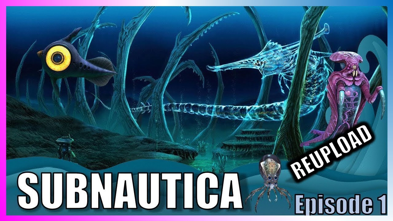 SUBNAUTICA – LET'S PLAY – EPISODE 1 [REUPLOAD DES VACANCES]