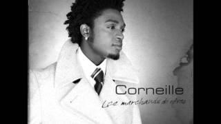 Corneille *ca arrive*