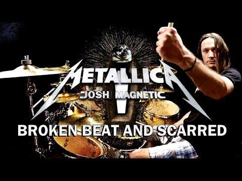 METALLICA - Broken Beat and Scarred - Drum Cover
