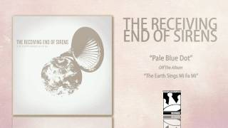Watch Receiving End Of Sirens Pale Blue Dot video
