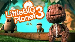 Little Big Planet 3 Gameplay Walkthrough -  FIRST LOOK (PS4 Gameplay)