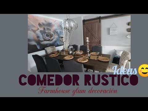 Como Decorar un comedor farmhouse rustico/ farmhouse comedor ...