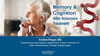 Memory & Cognition After Aneurysm Treatment w/ Dr. Andrew Ringer