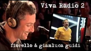 Viva Radio 2 - Fiorello e Gianluca Guidi - telefonata di Mike