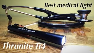 Best EDC / Medical Penlight? | Ti4 Thrunite Penlight | Review