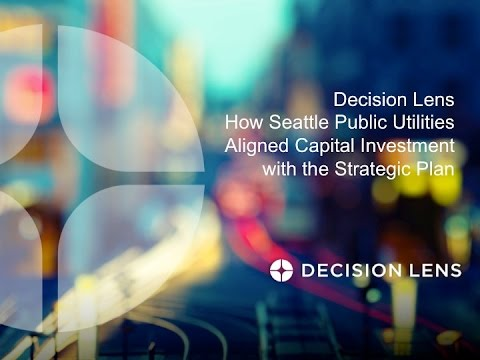 How Seattle Public Utilities Aligned Capital Investment with the Strategic Plan