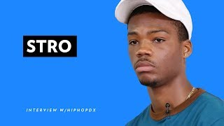 Stro Discusses Frustration With New York Scene And How Old Heads React To Lil Yachty
