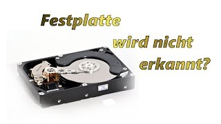 Festplatte wird nicht erkannt?! [TUTORIAL zur Fehlerbehebung] [HD]