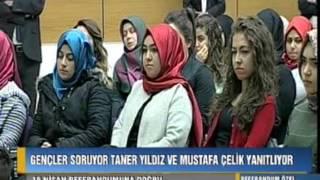 Gençler Soruyor Taner Yıldız ve Mustafa Çelik Yanıtlıyor 29.03.2017
