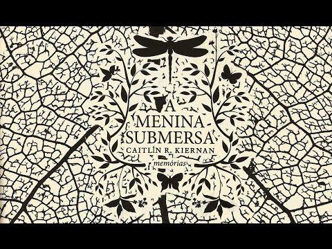 RESENHA: A MENINA SUBMERSA, Caitlín R. Kiernan, Darkside Books