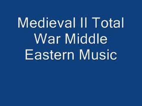 Medieval II Total War Middle Eastern Music